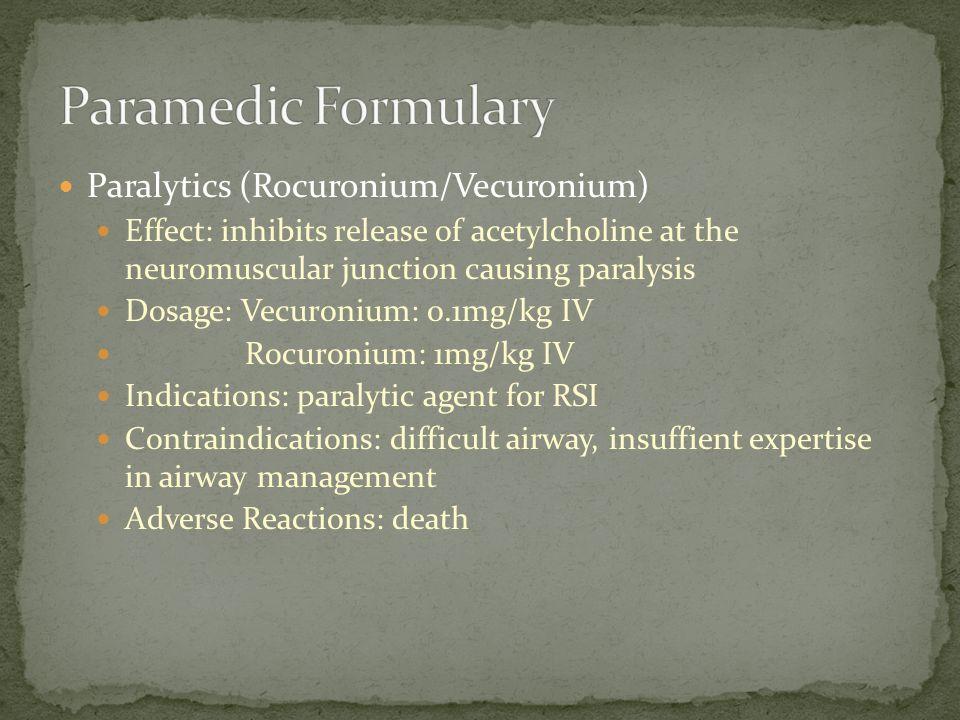 Paramedic Formulary Paralytics (Rocuronium/Vecuronium)