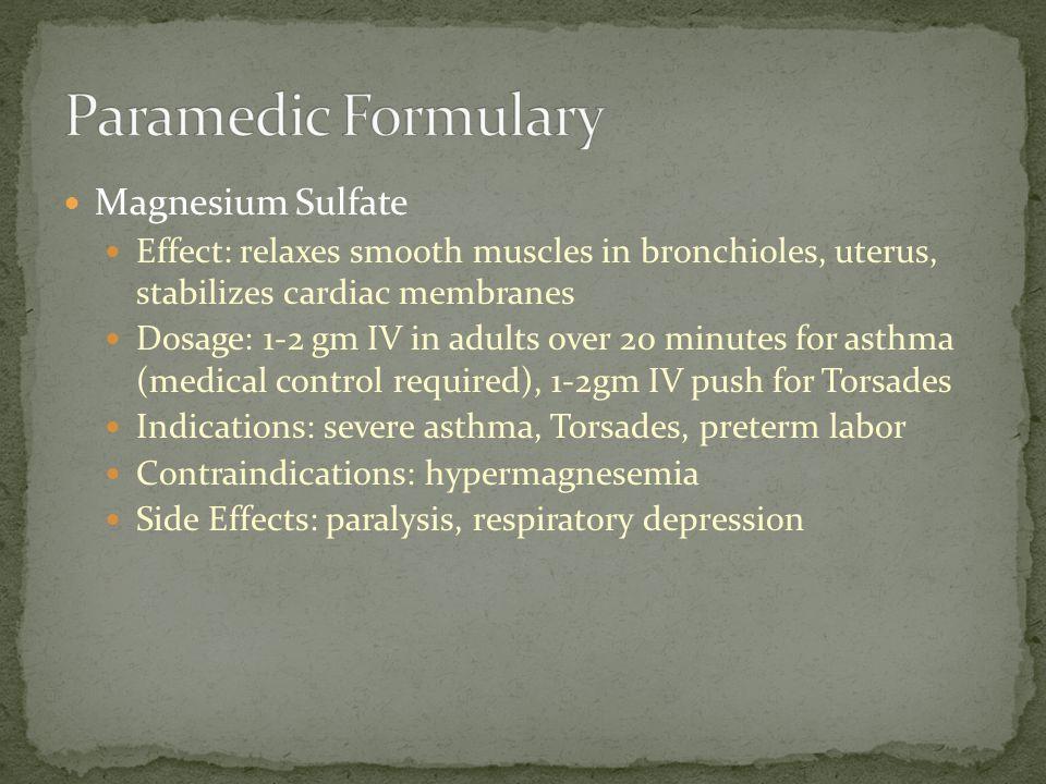 Paramedic Formulary Magnesium Sulfate