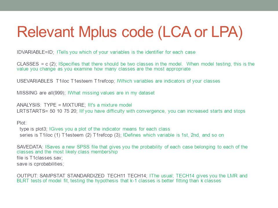 Relevant Mplus code (LCA or LPA)