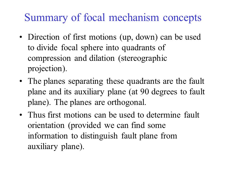 Summary of focal mechanism concepts