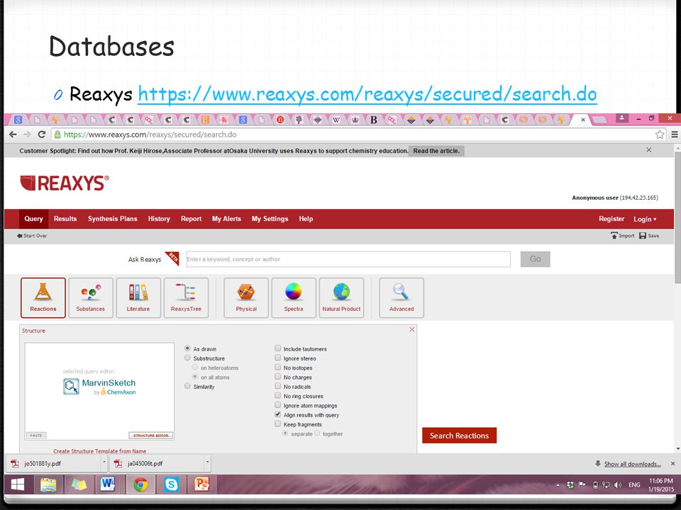 Databases Reaxys https://www.reaxys.com/reaxys/secured/search.do