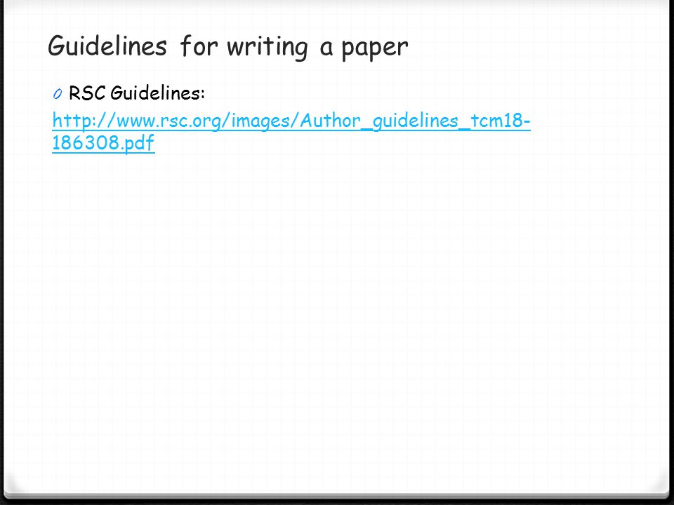 Guidelines for writing a paper