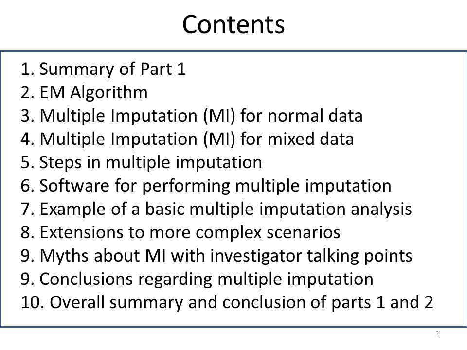 Contents 1. Summary of Part 1 2. EM Algorithm
