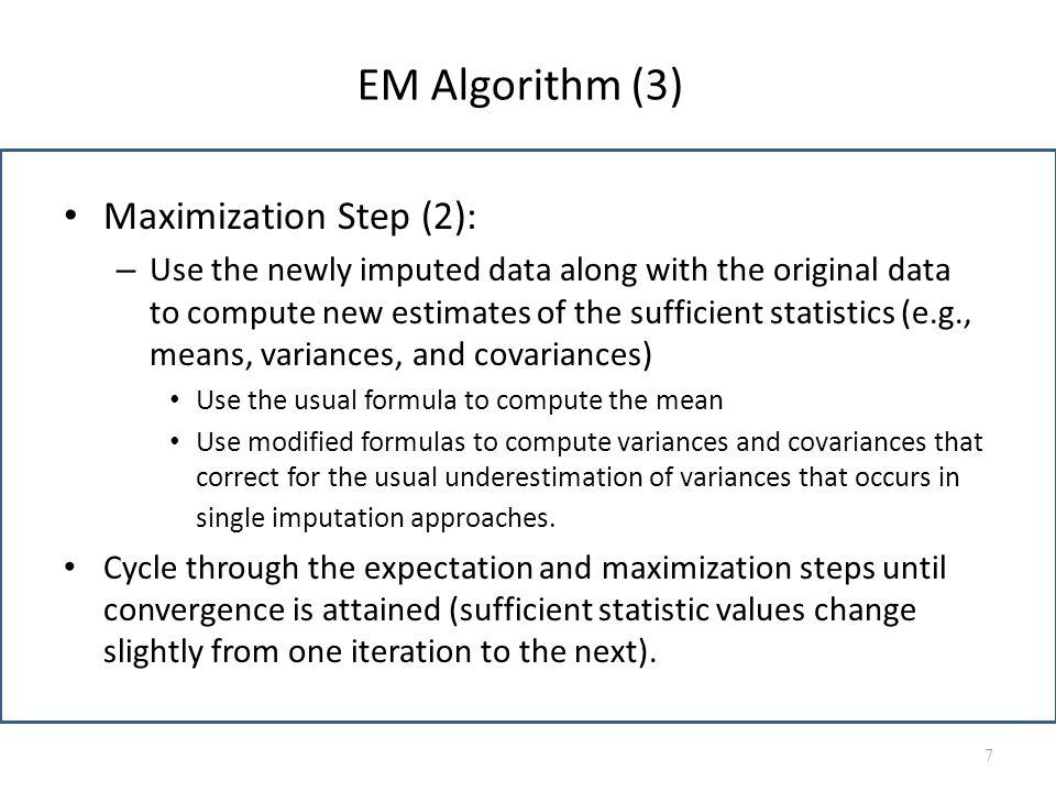 EM Algorithm (3) Maximization Step (2):