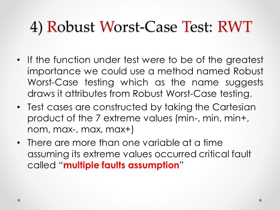 4) Robust Worst-Case Test: RWT