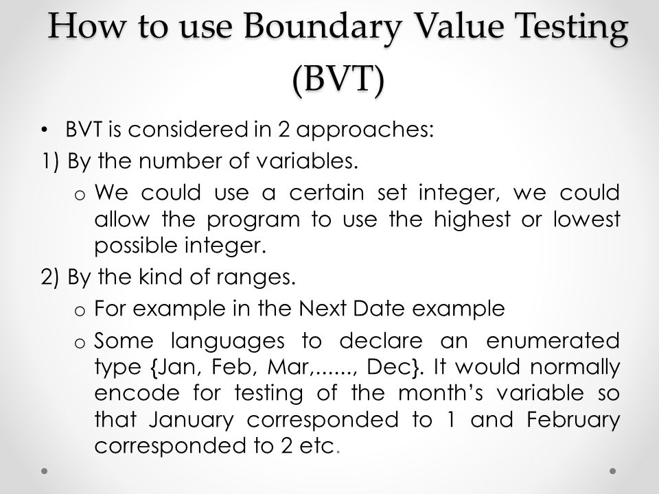 How to use Boundary Value Testing (BVT)