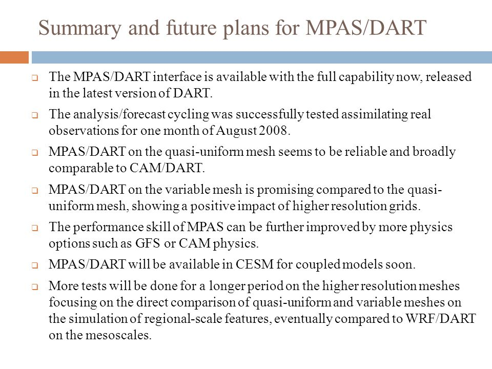 Summary and future plans for MPAS/DART