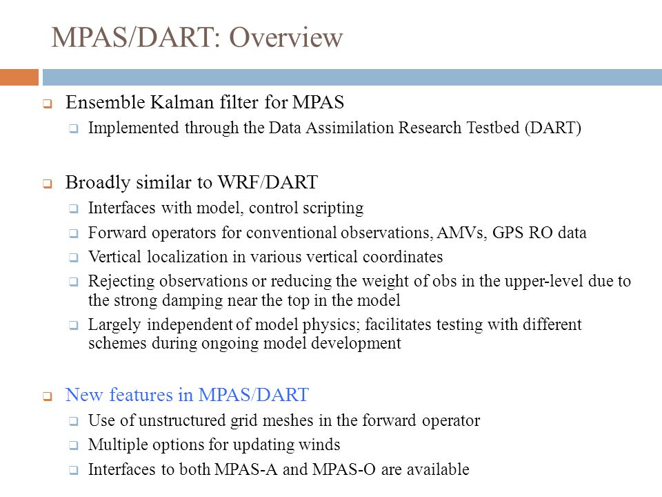 MPAS/DART: Overview Ensemble Kalman filter for MPAS