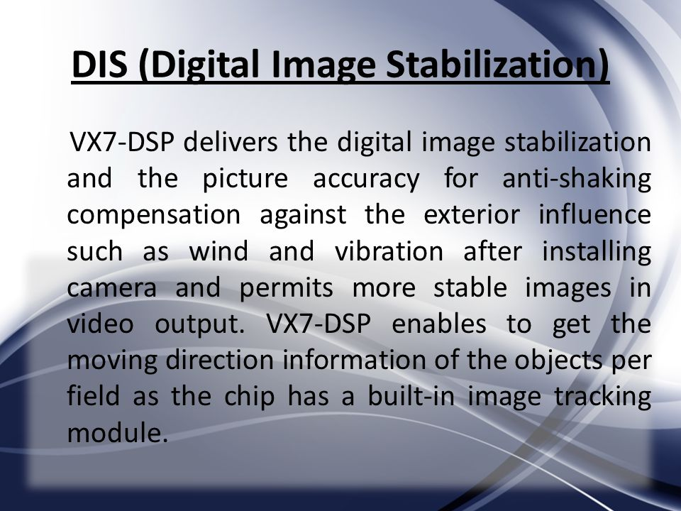 DIS (Digital Image Stabilization)