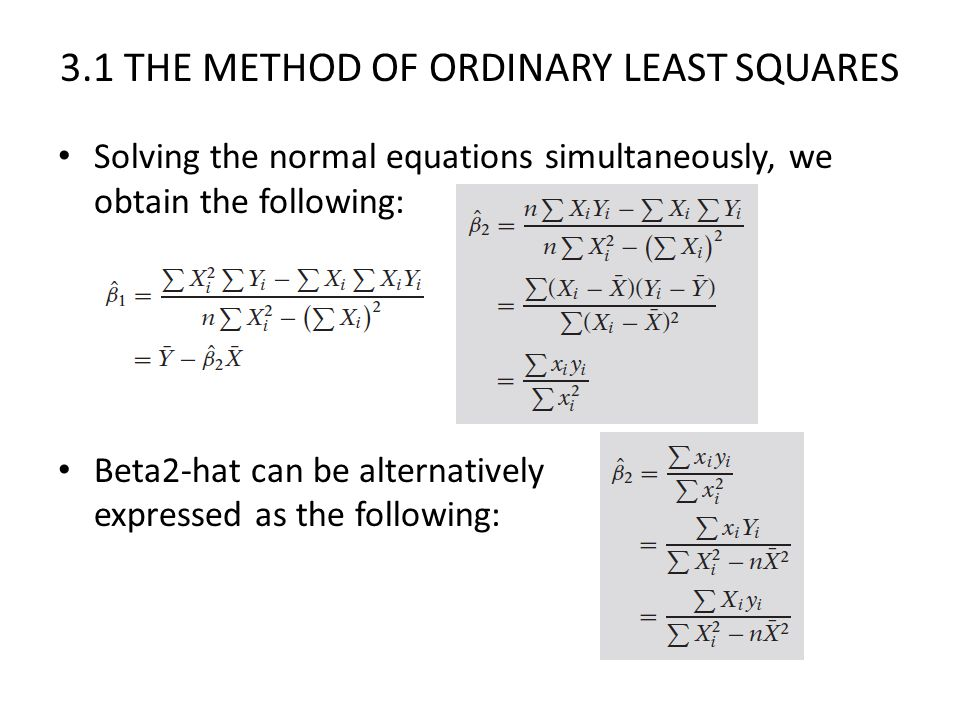 3.1 THE METHOD OF ORDINARY LEAST SQUARES