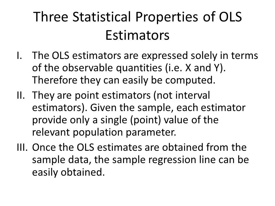Three Statistical Properties of OLS Estimators