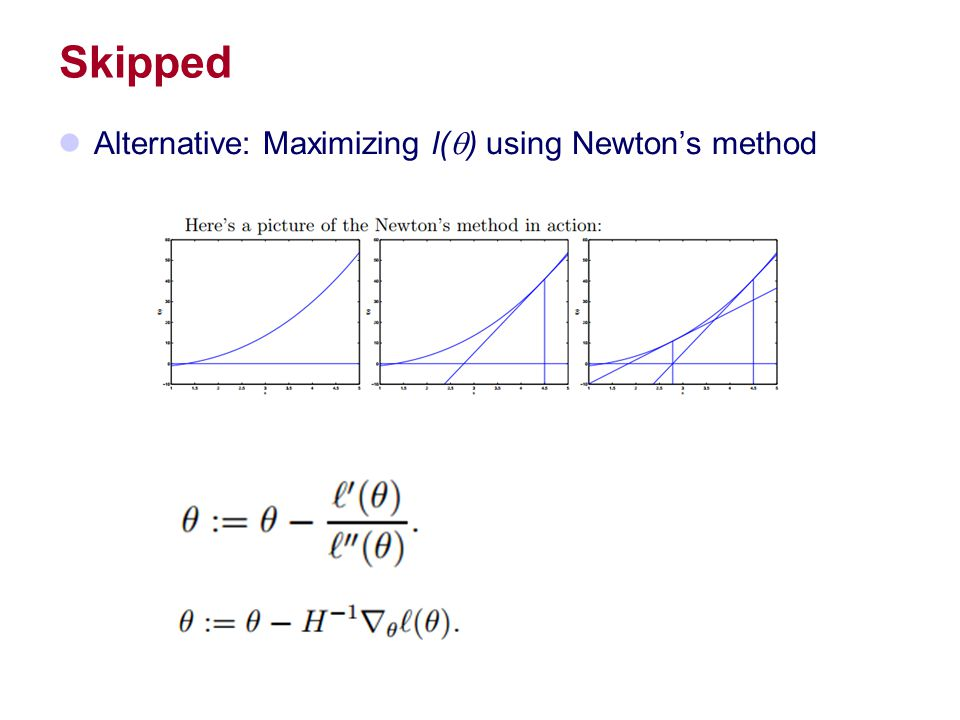 Skipped Alternative: Maximizing l(q) using Newton's method
