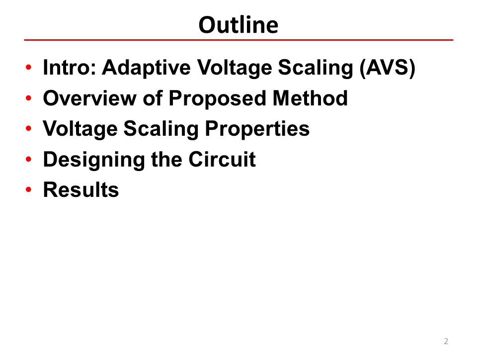Outline Intro: Adaptive Voltage Scaling (AVS)