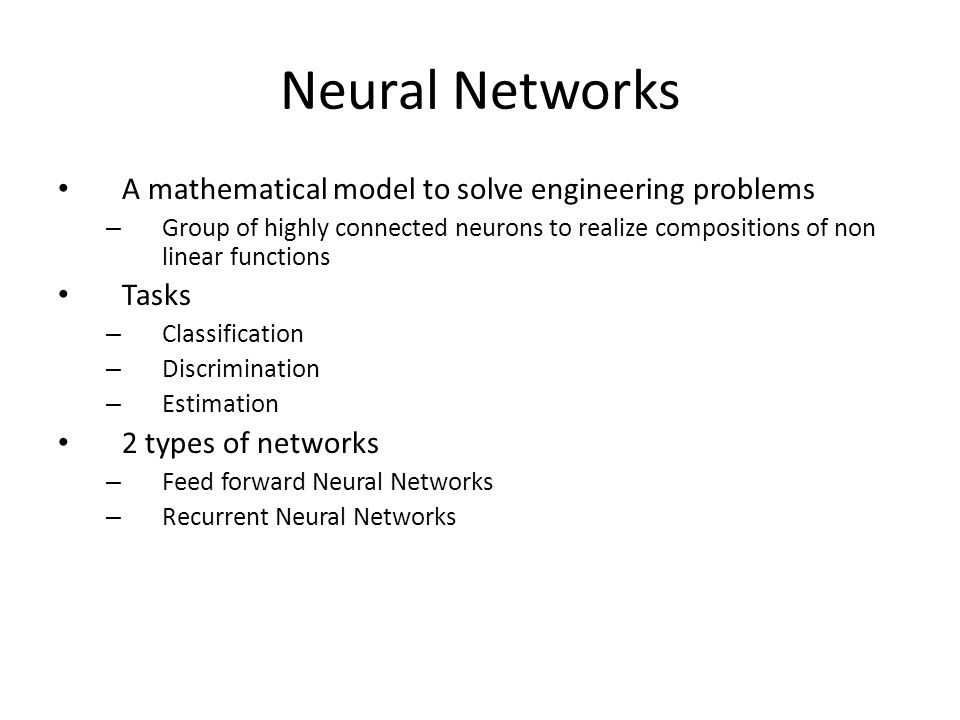 Neural Networks A mathematical model to solve engineering problems