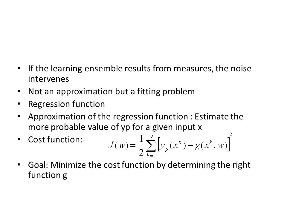 If the learning ensemble results from measures, the noise intervenes