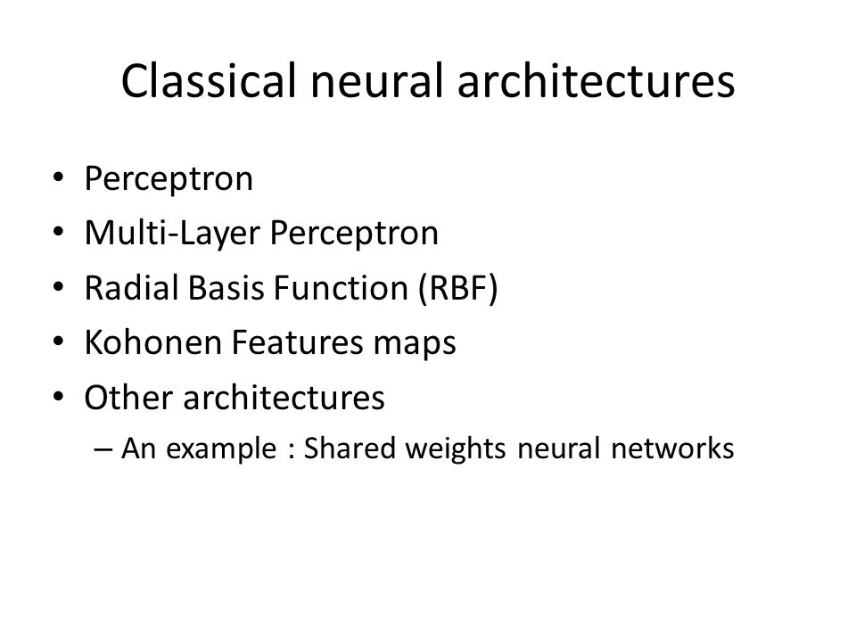 Classical neural architectures