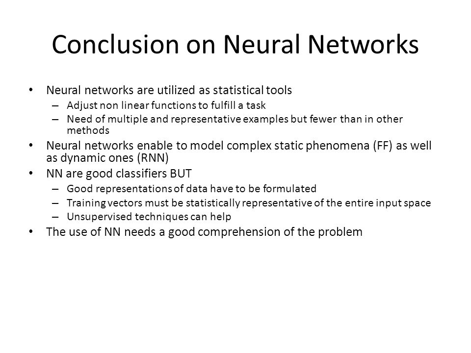 Conclusion on Neural Networks