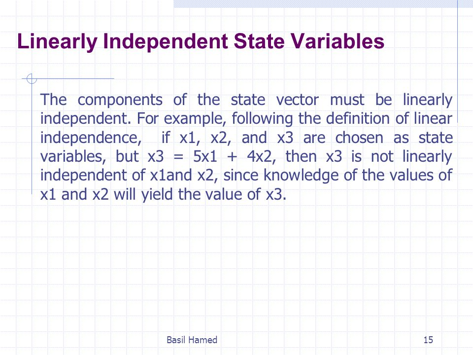 Linearly Independent State Variables