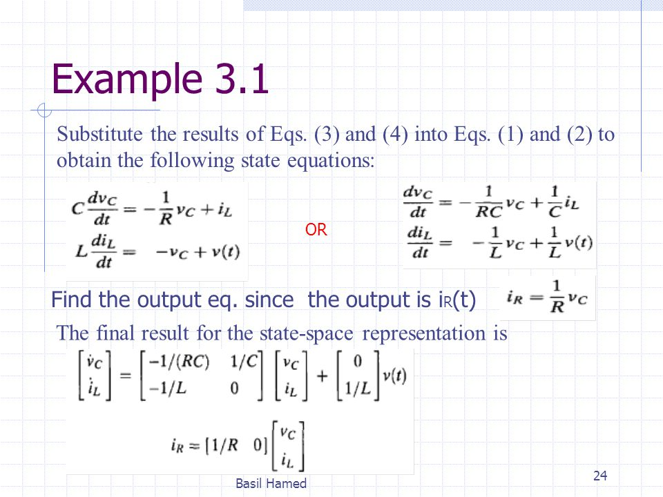 Example 3.1 Substitute the results of Eqs. (3) and (4) into Eqs. (1) and (2) to obtain the following state equations: