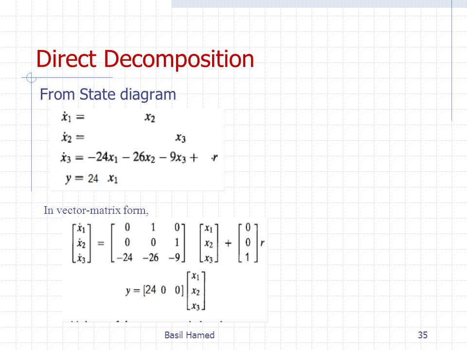 Direct Decomposition From State diagram In vector-matrix form,