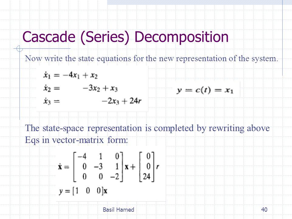 Cascade (Series) Decomposition