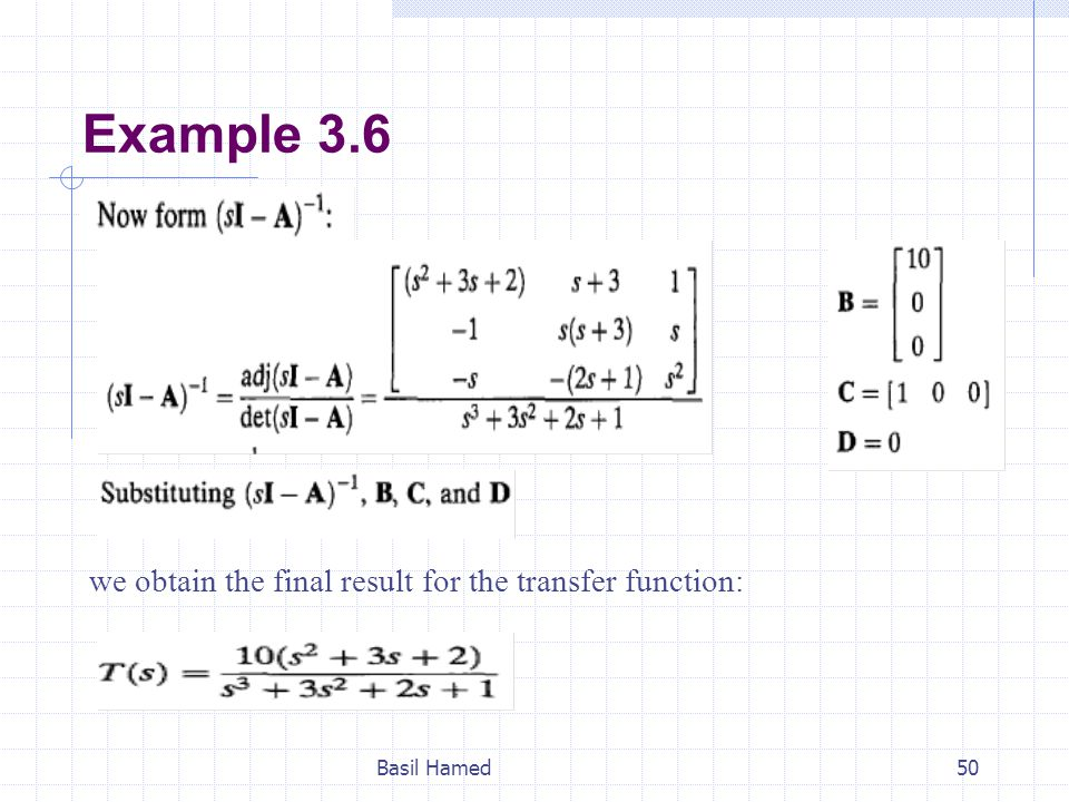 Example 3.6 we obtain the final result for the transfer function: