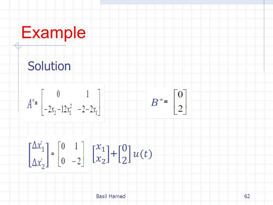Example Solution 𝑥 1 𝑥 2 + 0 2 𝑢(𝑡) Basil Hamed