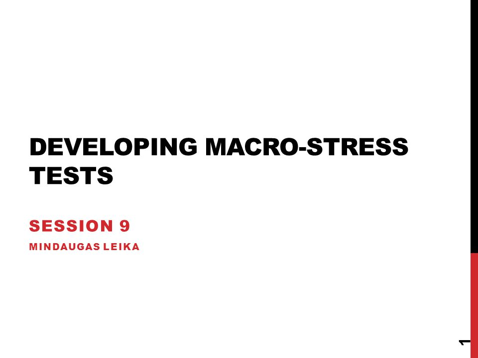 Developing Macro-stress tests