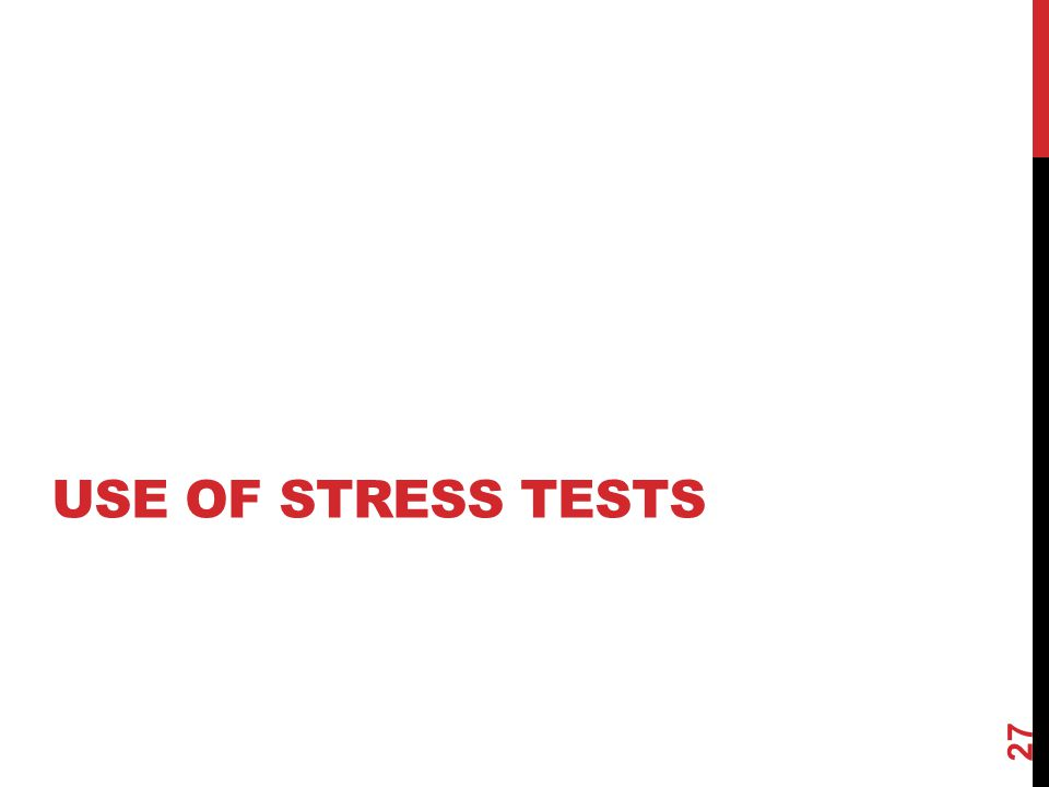 Use of stress tests