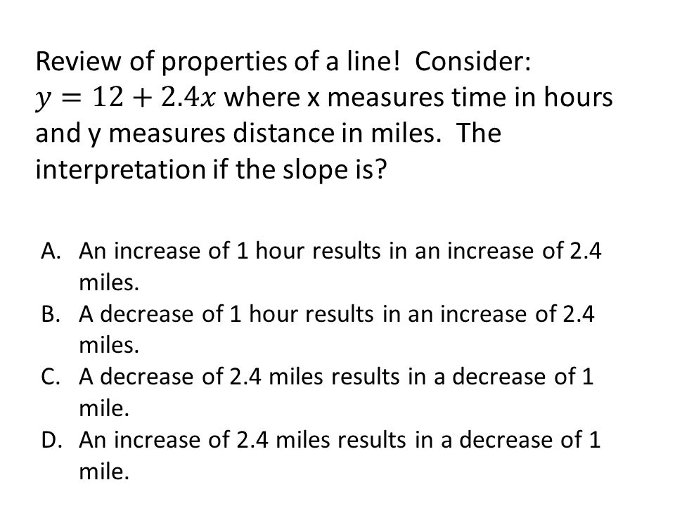 Review of properties of a line. Consider: 𝑦=12+2