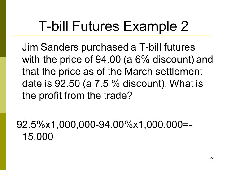 T-bill Futures Example 2