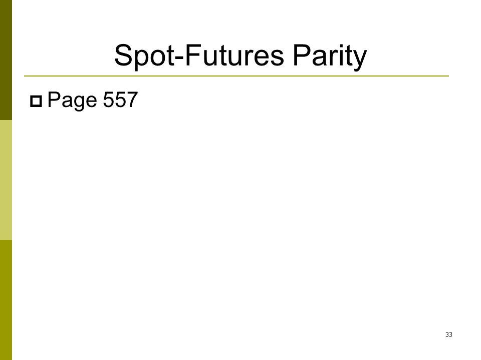 Spot-Futures Parity Page 557