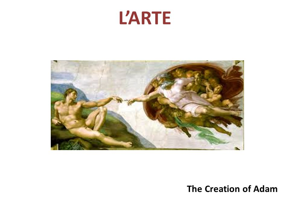 L'ARTE The Creation of Adam