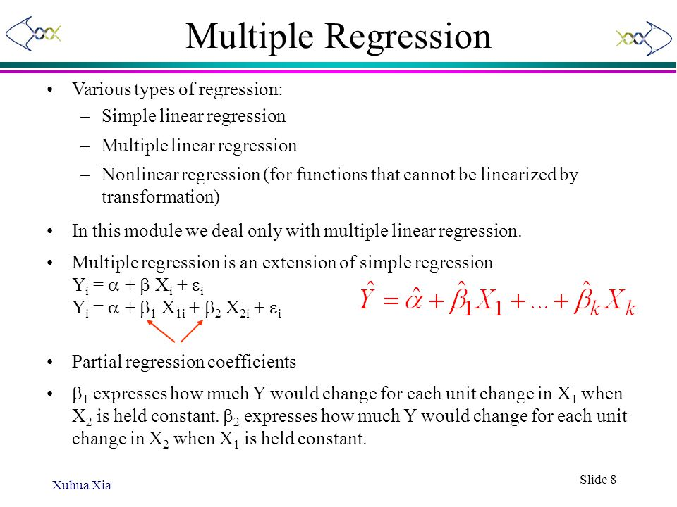 Multiple Regression Various types of regression: