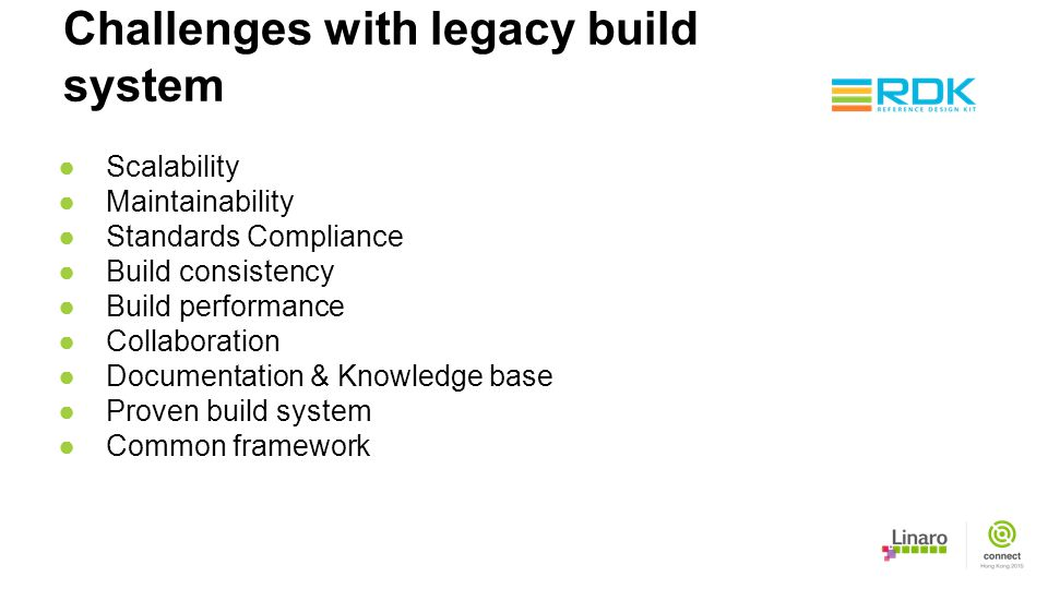 Challenges with legacy build system
