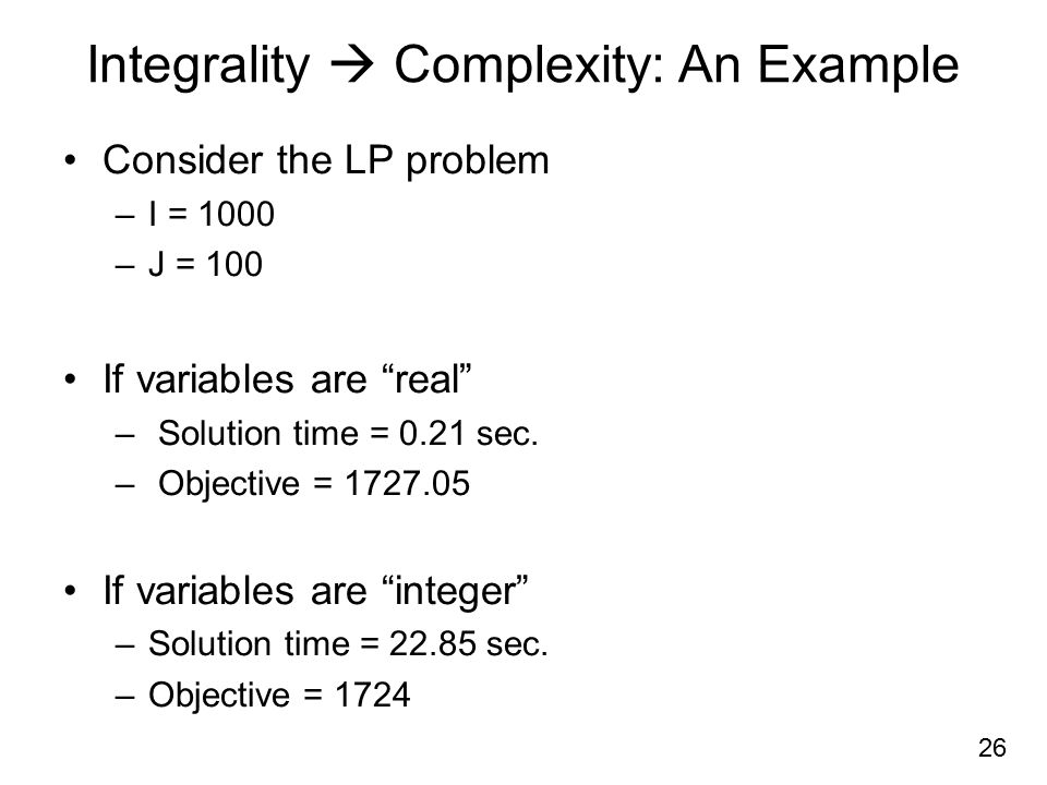 Integrality  Complexity: An Example