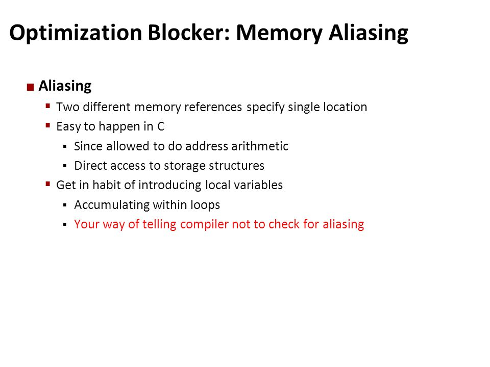 Optimization Blocker: Memory Aliasing