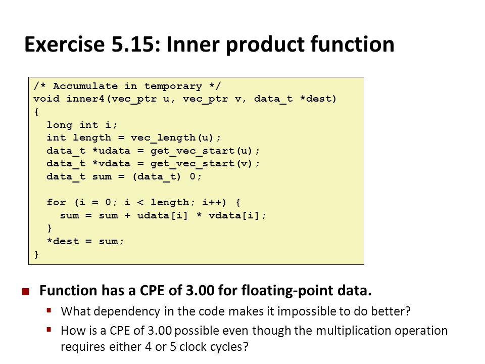 Exercise 5.15: Inner product function