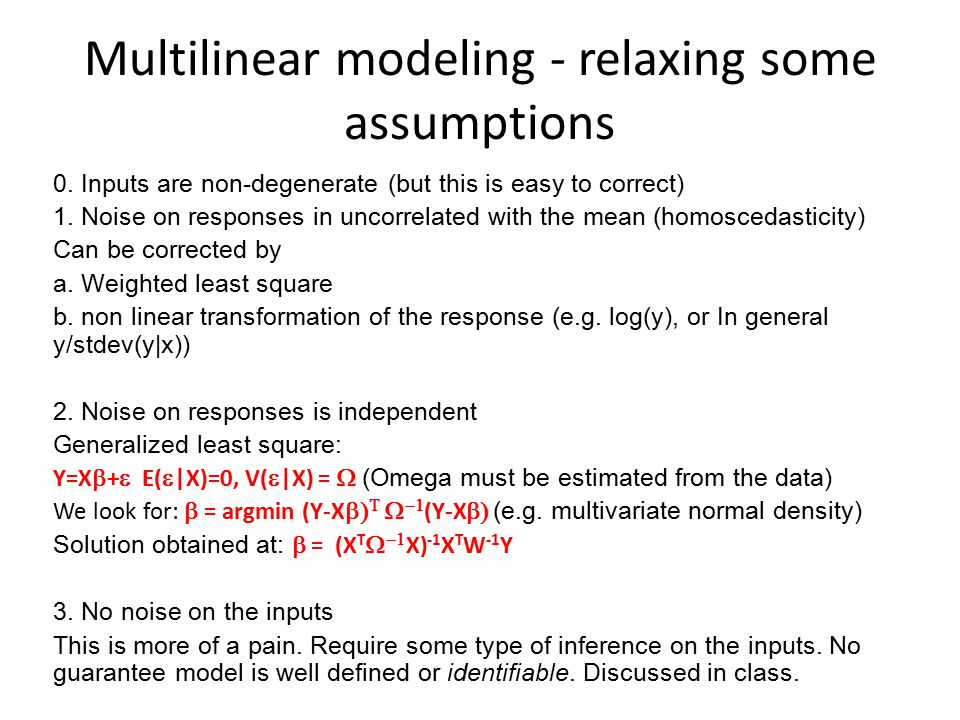 Multilinear modeling - relaxing some assumptions