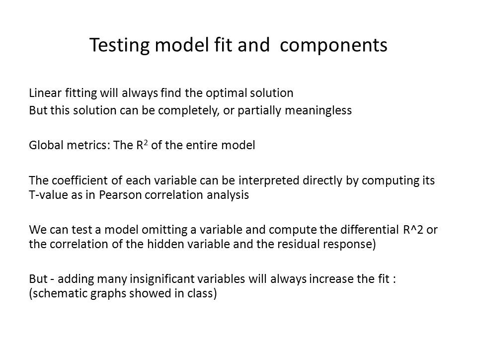 Testing model fit and components