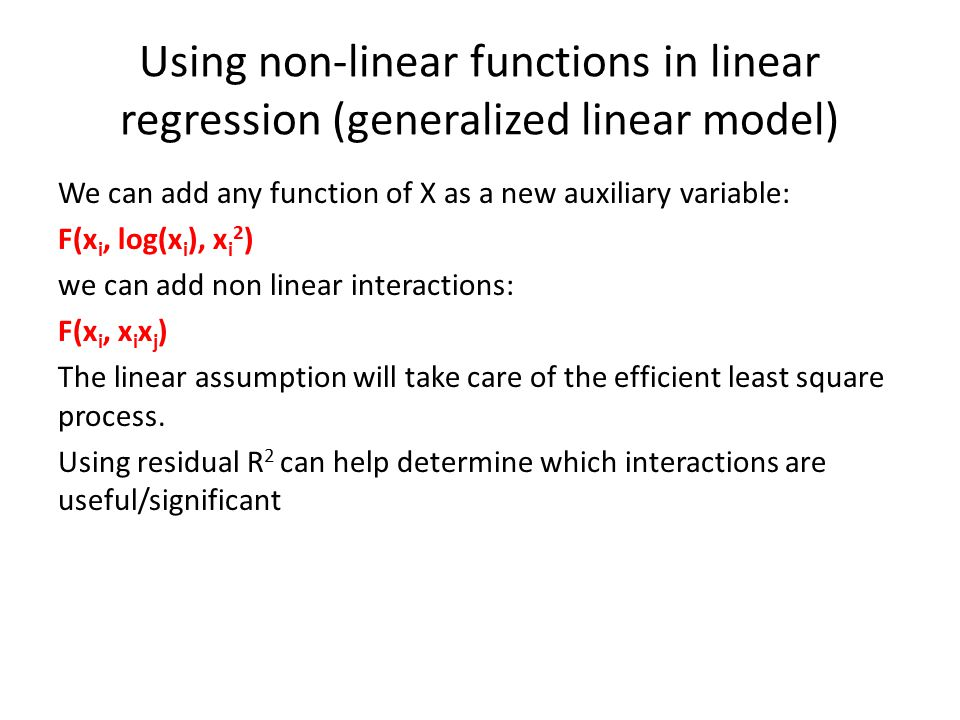 Using non-linear functions in linear regression (generalized linear model)
