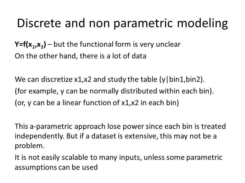 Discrete and non parametric modeling