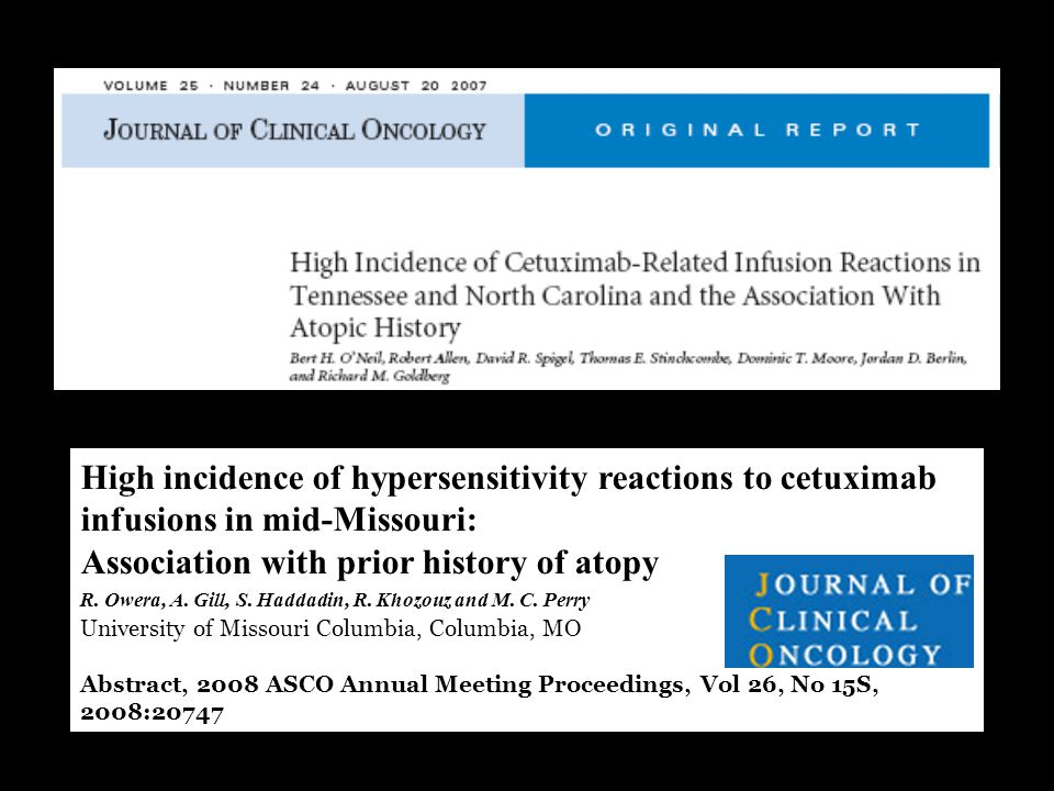 High incidence of hypersensitivity reactions to cetuximab