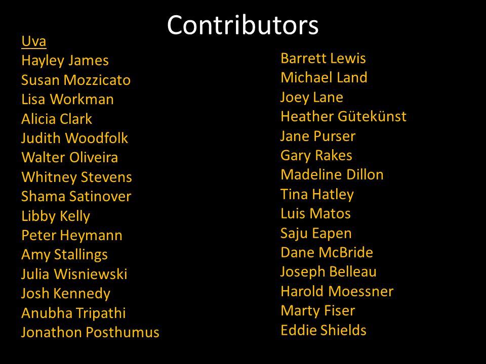 Contributors Uva Hayley James Barrett Lewis Susan Mozzicato
