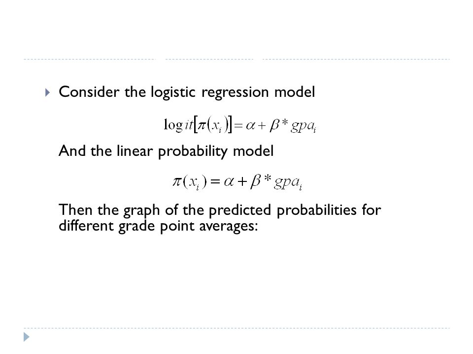 Logistic Regression Consider the logistic regression model