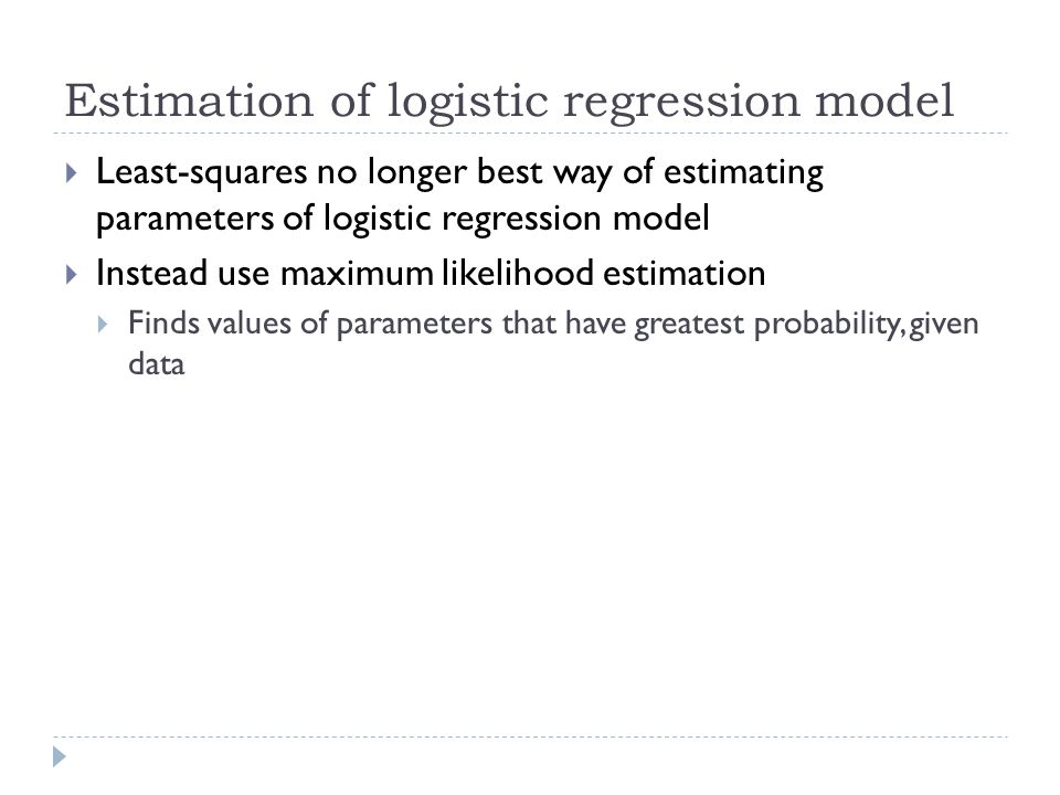 Estimation of logistic regression model