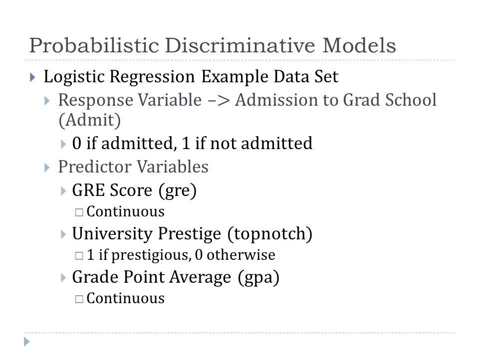 Probabilistic Discriminative Models