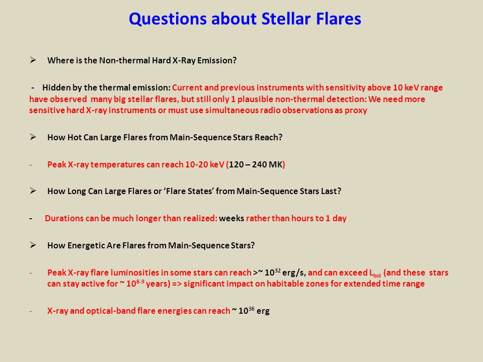 Questions about Stellar Flares