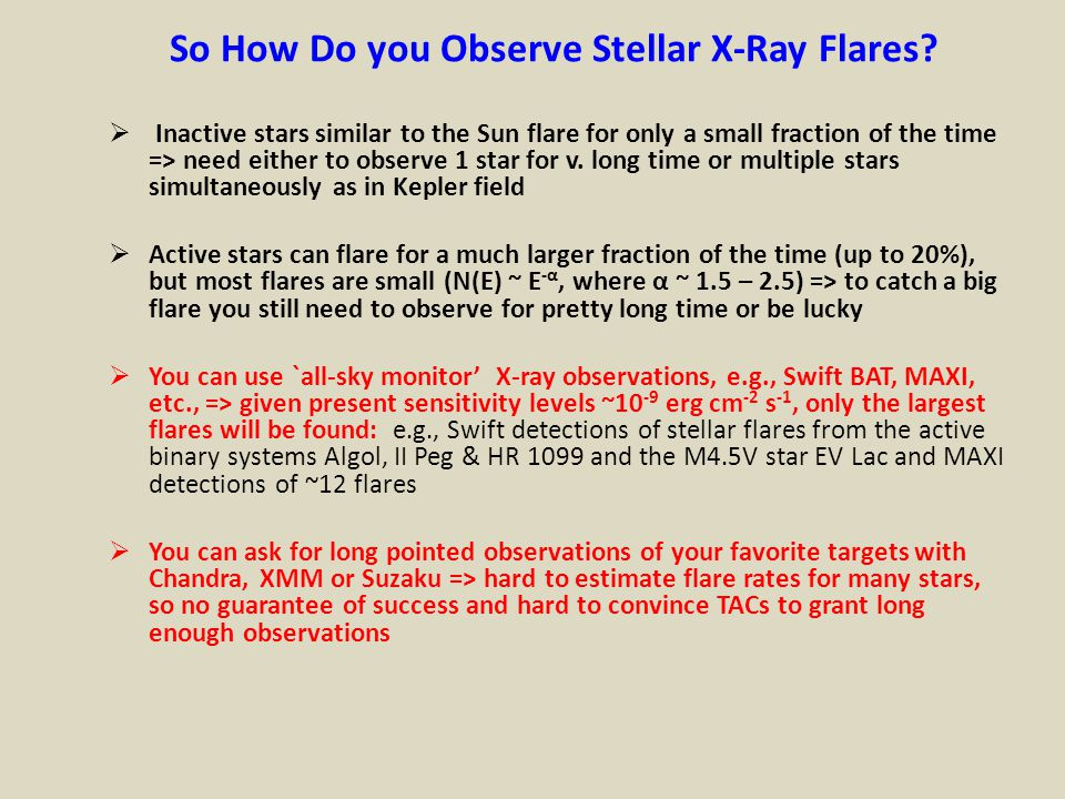 So How Do you Observe Stellar X-Ray Flares