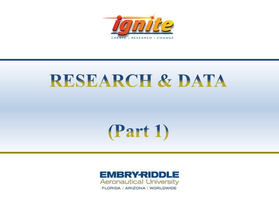 RESEARCH & DATA (Part 1)